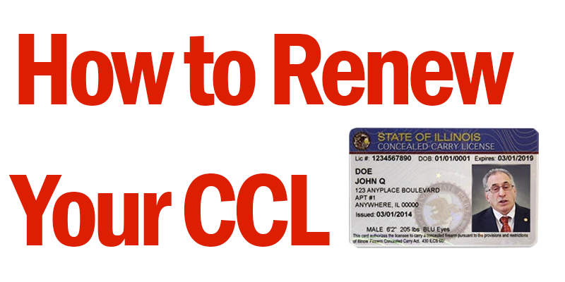 How to renew your Illinois Concealed Carry License